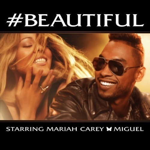 Mariah Carey ft Miguel - #Beautiful