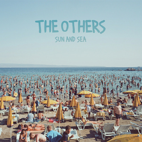 The Others - What's Wrong With You?