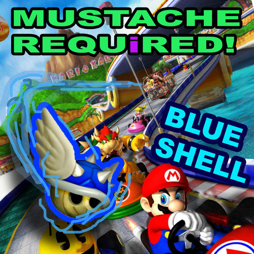 Mustache Required - Blue Shell
