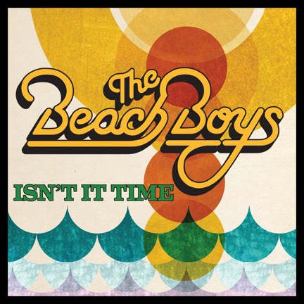 The Beach Boys - Isn't It Time (Single Version)