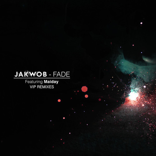Fade (Etherwood VIP) - Jakwob