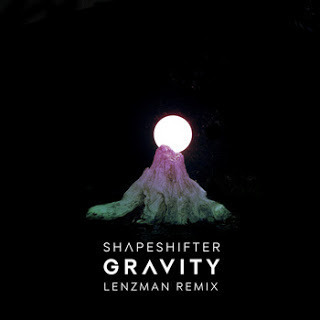 Gravity (Lenzman Remix) - Shapeshifter