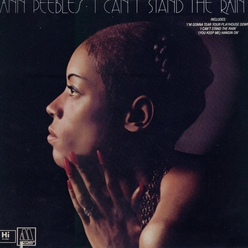 Ann Peebles - I Can't Stand the Rain [prod. by Willie Mitchell]