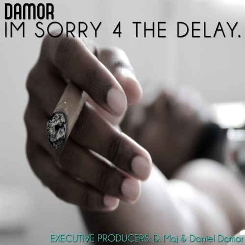 Damor - I'm Sorry 4 The Delay / Know You Better