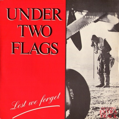 Under Two Flags - Lest We Forget