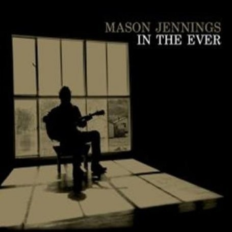 Mason Jennings - I Love You And Buddha Too