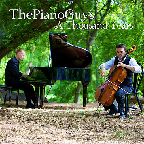 The Piano Guys A Thousand Years