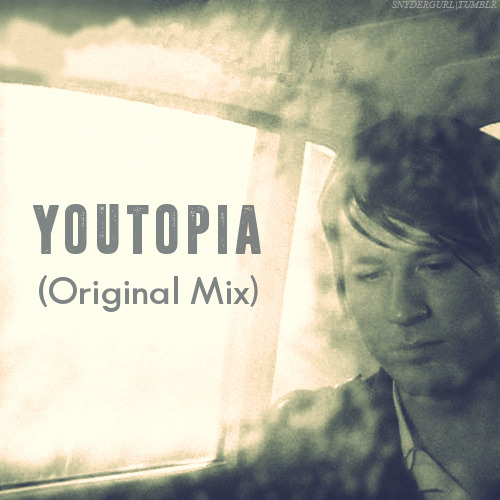 Youtopia (Original Mix)