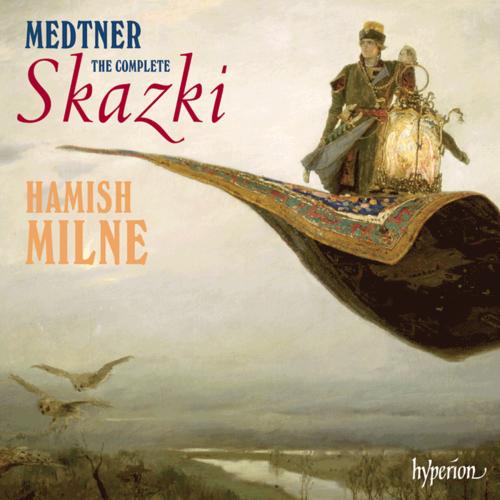 Medtner : Skazki, Op.26