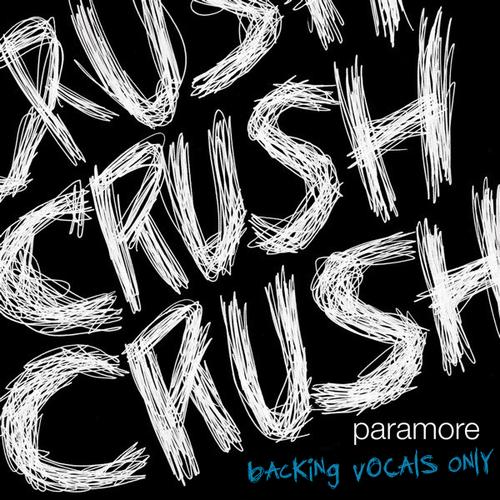 crushcrushcrush (backing vocals/instruments only)