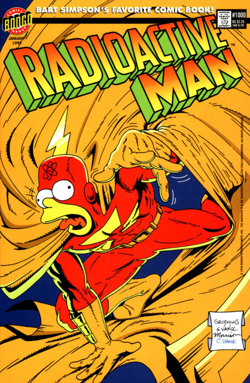Radioactive Man #1000 by Steve & Cindy Vance, Bill Morrison and Matt Groening 1,000th post! What were you expecting, the new Iron Man 2 photo? Jeepers!